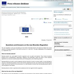 EUROPE 17/07/12 Questions and Answers on the new Biocides Regulation
