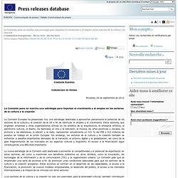 COMMUNIQUES DE PRESSE - Communiqué de presse - La Comisión pone en marcha una estrategia para impulsar el crecimiento y el empleo en los sectores de la cultura y la creación