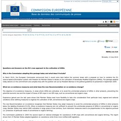 EUROPE 13/07/10 Questions and Answers on the EU's new approach to the cultivation of GMOs