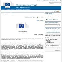 Commission Européenne - COMMUNIQUES DE PRESSE - Communiqué de presse - Abus de position dominante: la Commission sanctionne Microsoft pour non-respect de ses engagements concernant le choix du navigateur