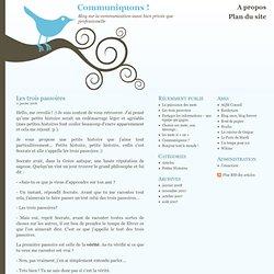 Les trois passoires : Communiquons ! - Outils de communication, méthodes, partage…