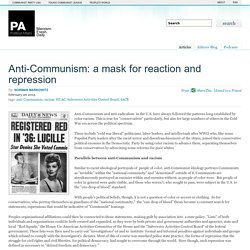 Anti-Communism: a mask for reaction and repression » pa