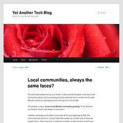 Local communities, always the same faces? @ Yet Another Tech Blog
