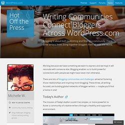 Writing Communities Connect Bloggers AcrossWordPress.com
