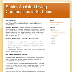 Senior Assisted Living Communities in St. Louis: Age Related Memory Loss Makes Housing Concerns Complicated