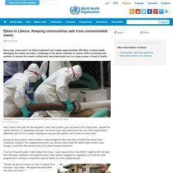 LIBERIA: Ebola - Keeping communities safe from contaminated waste