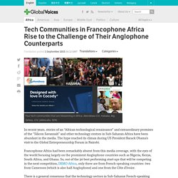 Tech Communities in Francophone Africa Rise to the Challenge of Their Anglophone Counterparts