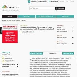 Les gated communities aux États-Unis et en France: une innovation dans le développement périurbain?