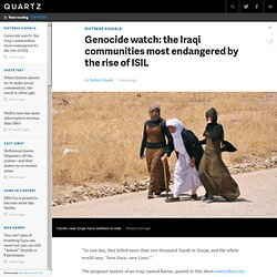 Genocide watch: the Iraqi communities most endangered by the rise of ISIL