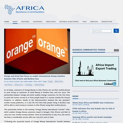 Orange and Airtel join forces to enable international money transfers between Côte d'Ivoire and Burkina Faso
