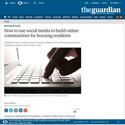 How to use social media to build online communities for housing residents