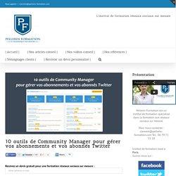 10 outils de Community Manager pour gérer vos abonnements et vos abonnés Twitter