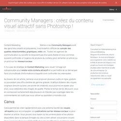 Community Managers : créez du contenu visuel attractif sans Photoshop ! - Squid-impact