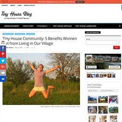 Tiny House Community: 5 Benefits Women Get Living Here