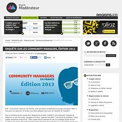 Enquête sur les community managers, édition 2013