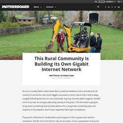 This Rural Community Is Building Its Own Gigabit Fibre Network