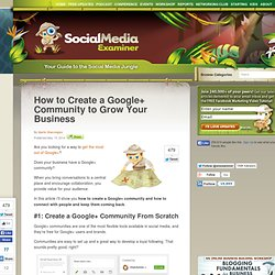 How to Create a Google+ Community to Grow Your Business