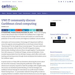 UWI IT community discuss Caribbean cloud computing