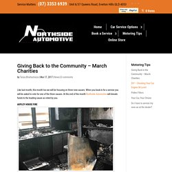 Giving Back to the Community - March Charities - Northside Automotive