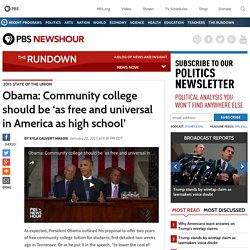Obama: Community college should be 'as free and universal in America as high school'