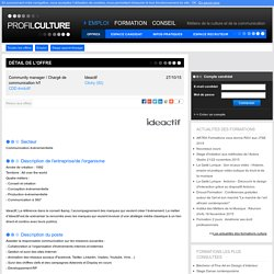 Community manager / Chargé de communication h/f, Ideactif, Clichy