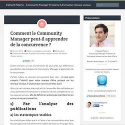 Comment le Community Manager peut-il apprendre de la concurrence ?