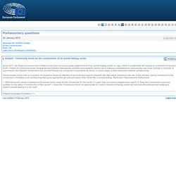 PARLEMENT EUROPEEN - Réponse à question E-001007-15 Community funds for the construction of an animal testing centre