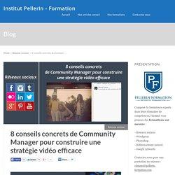 8 conseils concrets de Community Manager pour construire une stratégie vidéo efficace