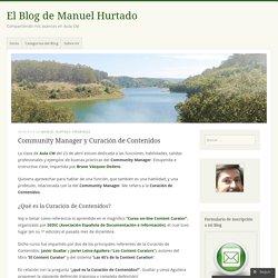 """Propone Métodos: Manuel Hurtado """"Community Manager y Curación de Contenidos"""""""