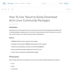 How To Use Yaourt to Easily Download Arch Linux Community Packages