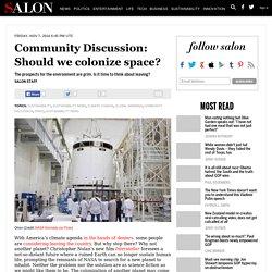 Community Discussion: Should we colonize space?