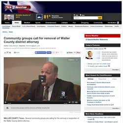 Community groups call for removal of Waller County district attorney
