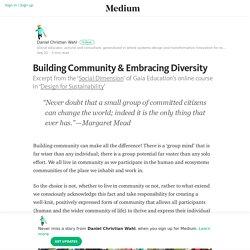 Building Community & Embracing Diversity – Daniel Christian Wahl – Medium