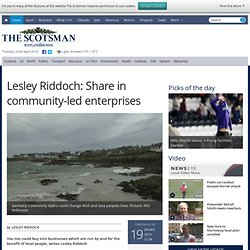 Lesley Riddoch: Share in community-led enterprises