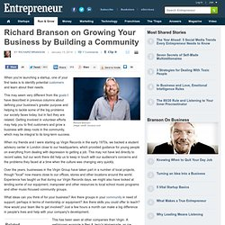 Richard Branson on Growing Your Business by Building a Community