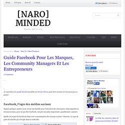 Guide Facebook Pour Les Marques, Les Community Managers Et Les Entrepreneurs