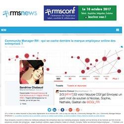 Community Manager RH : qui se cache derrière la marque employeur online des entreprises ?