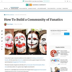 How To Build a Community of Fanatics