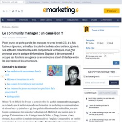 Le community manager : un caméléon ? - Les fondamentaux du marketing