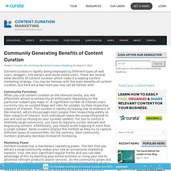 Community Generating Benefits of Content Curation