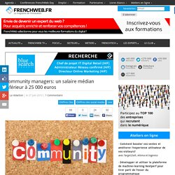 Community managers: un salaire médian inférieur à 25 000 euros