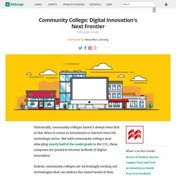 Community College: Digital Innovation's Next Frontier