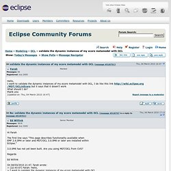 Eclipse Community Forums: OCL » validate the dynamic instances of my ecore metamodel with OCL