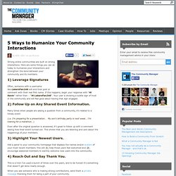 5 Ways to Humanize Your Community Interactions