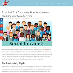 From Staff To A Community: How Social Intranets Can Bring Your Team Together