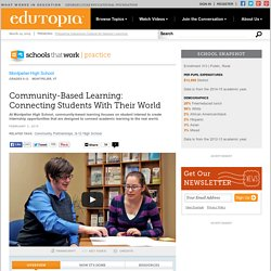 Community-Based Learning: Connecting Students With Their World