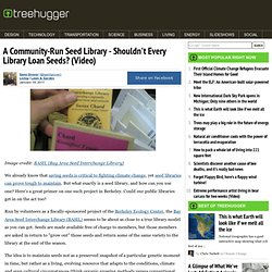 A Community-Run Seed Library - Shouldn't Every Library Loan Seeds? (Video)