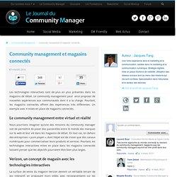 Community management et magasins connectés