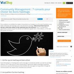 Community Management : 7 conseils pour choisir les bons hashtags