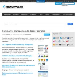 Community Management, le dossier complet